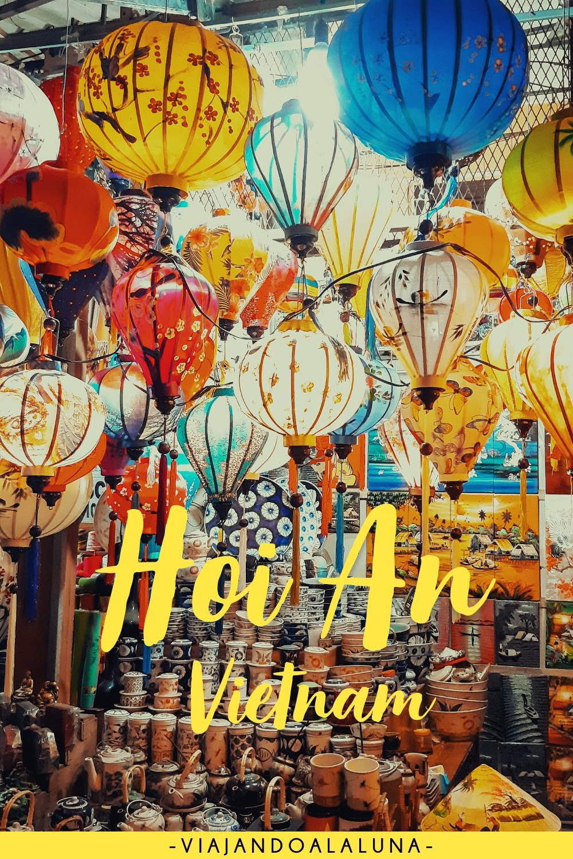 Qué ver en Hoi An: La ciudad más bonita de Vietnam