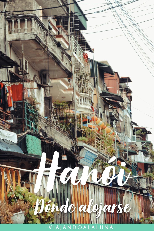 Dónde alojarse en Hanói, mejores zonas para hacerlo