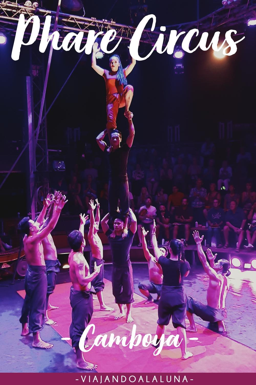 Phare Circus, el circo que no puedes perderte en Camboya